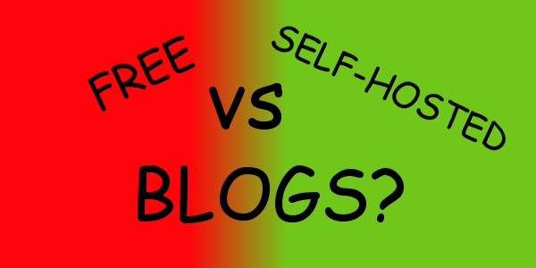 should i start a free hosted blog or a self hosted blog